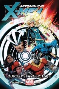 Dopóki starczy tchu. Astonishing X-Men. Tom 3