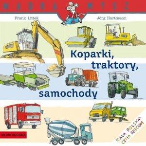 Koparki, traktory, samochody. Mądra mysz