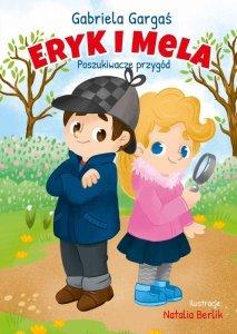 Eryk i Mela. Poszukiwacze przygód