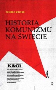 Kaci. Historia komunizmu na świecie. Tom 1