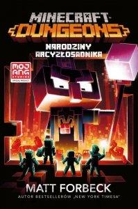 Narodziny Arcyzłosadnika. Dungeons. Minecraft