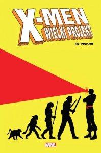 Wielki projekt. X-Men
