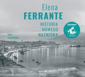 CD MP3 Historia nowego nazwiska. Cykl neapolitański. Tom 2 wyd. 2021