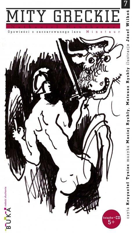 Minotaur. Opowieści z zaczarowanego lasu. Mity greckie. Tom 7 + CD