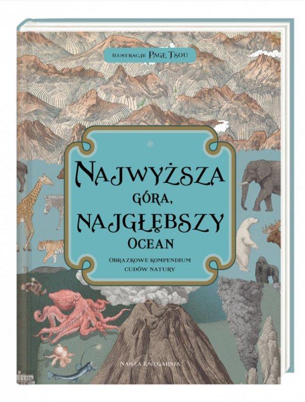 Najwyższa góra najgłębszy ocean obrazkowe kompendium cudów natury