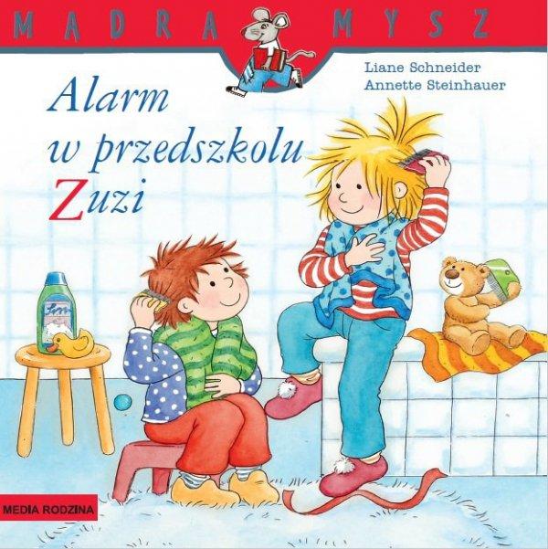 Alarm w przedszkolu zuzi Mądra Mysz