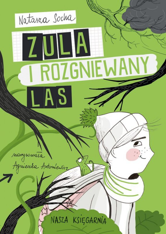 Zula i rozgniewany las