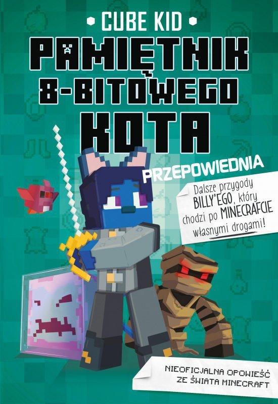 Przepowiednia pamiętnik 8 bitowego kota Minecraft pamiętnik 8 bitowego wojownika Tom 8