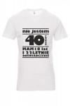 Koszulka biała - znakowanie - nie mam 40 lat