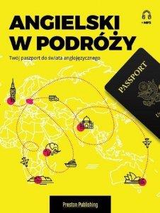 Angielski w podróży z nagraniami mp3. Twój paszport do świata anglojęzycznego