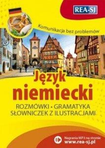 Komunikacja bez problemów. Język niemiecki. Rozmówki, gramatyka, słowniczek z ilustracjami + nagrania MP3