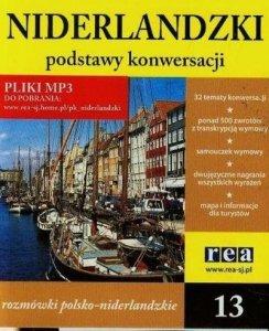 Niderlandzki. Podstawy konwersacji. Rozmówki polsko-niderlandzkie z nagraniami MP3 do pobrania