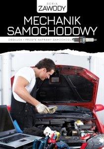 Mechanik samochodowy Obsługa i proste naprawy samochodu