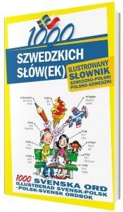 1000 szwedzkich słówek Ilustrowany słownik szwedzko-polski polsko-szwedzki