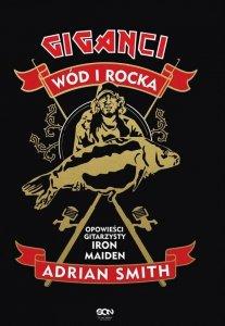 Adrian Smith Giganci wód i rocka