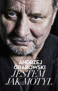 Andrzej Grabowski Jestem jak motyl