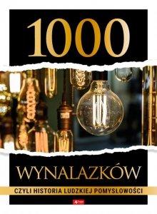 1000 wynalazków, czyli historia ludzkiej pomysłowości