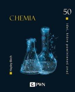 50 idei które powinieneś znać Chemia
