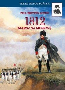 1812. Marsz na Moskwę