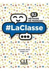 #LaClasse B2 Methode de francais Podręcznik do nauki języka francuskiego
