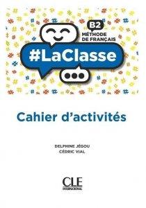 #LaClasse B2 Methode de francais Ćwiczenia do języka francuskiego