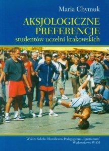 Aksjologiczne preferencje studentów uczelni krakowskich