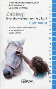 Zabiegi lekarsko-weterynaryjne u koni Kompendium