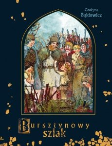 A to historia Bursztynowy szlak
