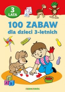 100 zabaw dla dzieci 3-letnich