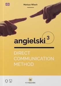 Direct Communication Method. Angielski 3 (poziom A2-B1) z nagraniami mp3
