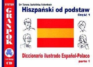 Hiszpański od podstaw 1. Ilustrowany słownik hiszpańsko-polski z płytą CD