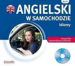 Angielski w samochodzie. Idiomy B1-C1 (płyta audio CD)