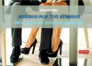 Niderlandzki i polski tylko dla dorosłych (książka z nagraniami online)