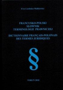 Francusko-polski słownik terminologii prawniczej