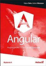 Angular. Programowanie z użyciem języka TypeScript