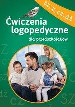Ćwiczenia logopedyczne dla przedszkolaków SZ, Ż, CZ, DŻ