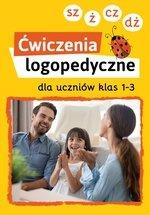Ćwiczenia logopedyczne kl.1-3 SZ, Ż, CZ, DŻ