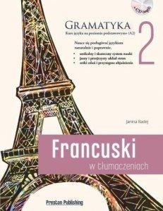 Francuski w tłumaczeniach 2 Gramatyka. Poziom podstawowy z płytą CD