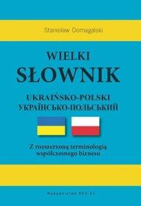 Wielki słownik ukraińsko-polski z rozszerzoną terminologią współczesnego biznesu