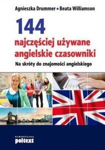 144 najczęściej używane angielskie czasowniki. Na skróty do znajomości angielskiego