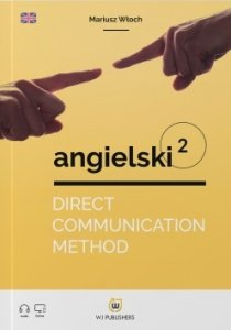 Direct Communication Method. Angielski 2 (poziom A1-A2)