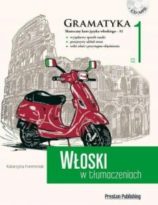 Włoski w tłumaczeniach 1 Gramatyka. Poziom podstawowy z płytą CD