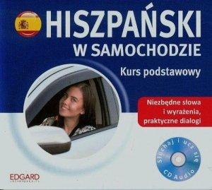 Hiszpański w samochodzie. Kurs podstawowy (płyta Audio CD)