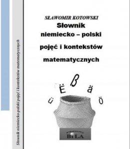 Słownik niemiecko-polski pojęć i kontekstów matematycznych. Zeszyt 32