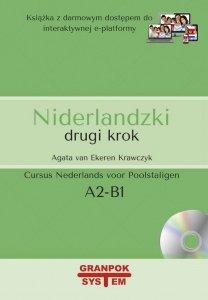 Niderlandzki drugi krok wydanie 2. Podręcznik do nauki niderlandzkiego z płytą CD i darmowym dostępem  do e-platformy (poziom A2/B1)