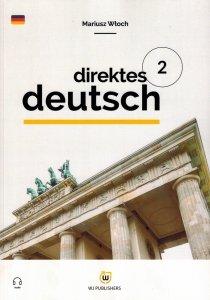 Direktes Deutsch. Buch 2. Niemiecki metodą bezpośrednią z nagraniami (poziom A1-A2)