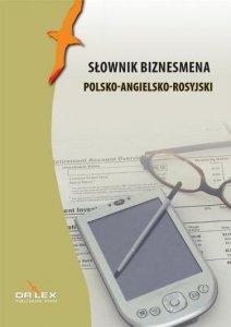 Słownik biznesmena polsko-angielsko-rosyjski