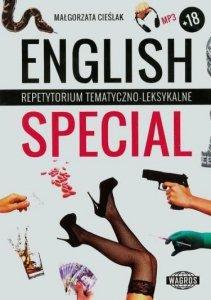 English Special. Repetytorium tematyczno-leksykalne dla młodzieży starszej i dorosłych + nagrania mp3 do pobrania