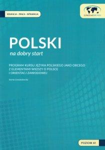 Polski na dobry start. Dokumentacja metodyczna - program kursu języka polskiego jako obcego