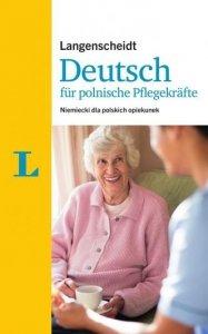 Deutsch fur polnische Pflegekrafte Język niemiecki dla polskich opiekunek